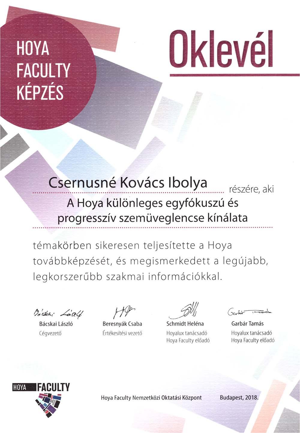 HOYA Faculty oklevél Csernusné Kovács Ibolya részére a HOYA különleges egyfókuszú és progresszív szemüveglencse kínálatának átfogó ismeretéért
